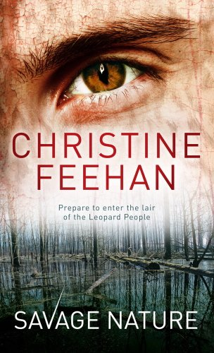 Savage Nature: Number 5 in series (Leopard People) (English Edition) por Christine Feehan