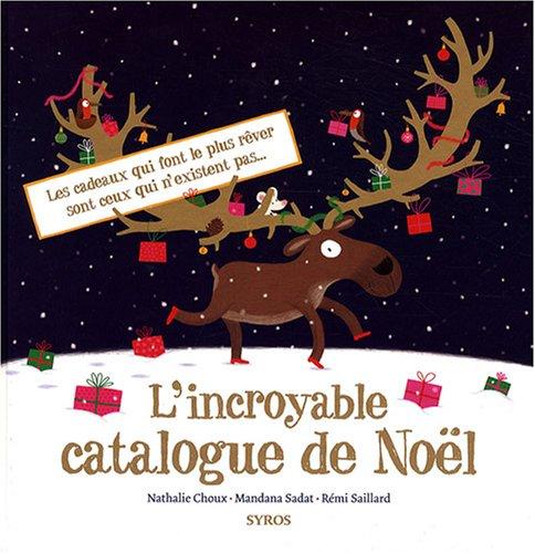 INCROYABLE CATALOGUE DE NOEL