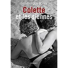 Colette et les siennes: biographie