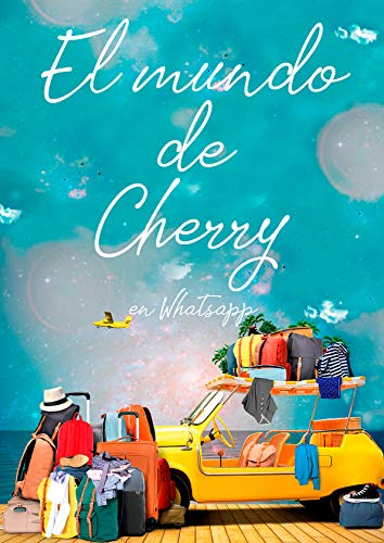 El mundo de Cherry en Whatsapp de [Chic, Cherry]