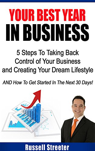 your-best-year-in-business-5-steps-to-taking-back-control-of-your-business-and-creating-your-dream-l