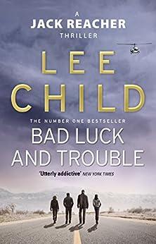 Bad Luck And Trouble (Jack Reacher, Book 11) de [Child, Lee]