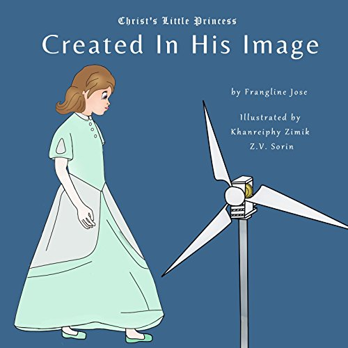 Created In His Image (Christ's Little Princess Book 1) (English Edition)