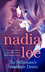 The Billionaire's Forbidden Desire (The Pryce Family Book 5) (Volume 5) by Nadia Lee (2015-10-23)