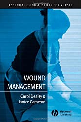 Wound Management (Essential Clinical Skills for Nurses)