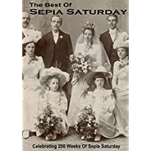 The Best of Sepia Saturday by Burnett, Alan (2013) Paperback