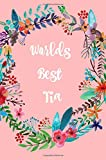Best Tia Gifts - World's best Tia: Aunt,Gifts,Auntie, Notebooks, Journal, Blank Book Review