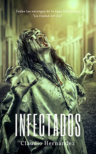 Infectados: La saga completa de Infectados