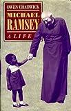 Michael Ramsey: A Life