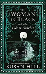 The Woman in Black and Other Ghost Stories