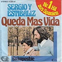Sergio Y Estibaliz - Queda Màs Vida / Es Imposible - Jupiter Records - 11 320 AT