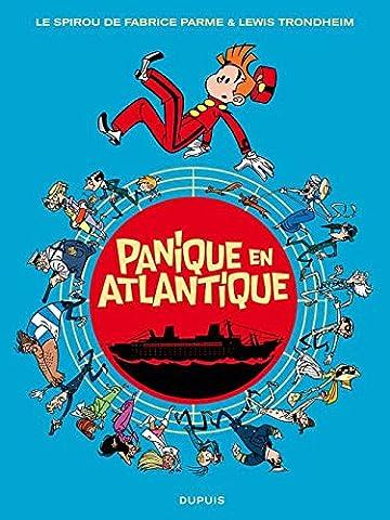 Panique En Atlantique - Spirou et Fantasio par... (Une aventure de)