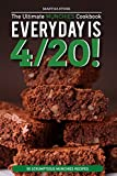 Every day is 4/20! - The Ultimate Munchies Cookbook: 50 Scrumptious Munchies Recipes (English Edition)