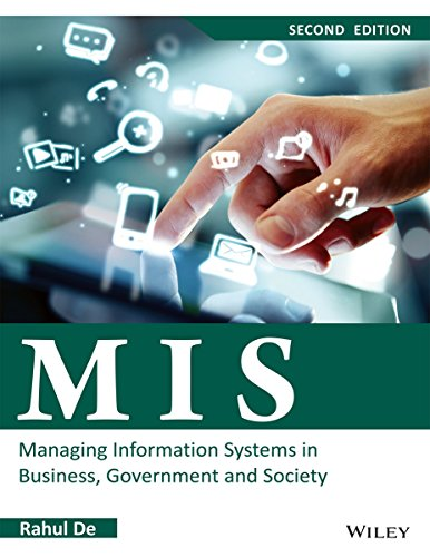 MIS: Managing Information Systems in Business, Government and Society