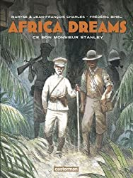 Africa Dreams, Tome 3 : Ce bon monsieur Stanley