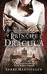 A La Caza Del Príncipe Drácula par Maniscalco