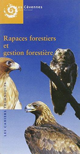 Rapaces Forestiers et Gestion Forestiere