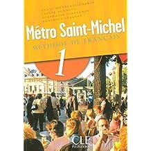 Metro Saint-Michel: Livre De L'Eleve 1
