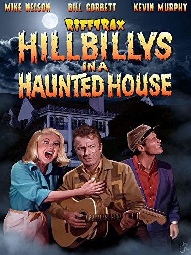 RiffTrax: Hillbillys in a Haunted House (House Haunted Scary Movie)