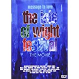 Message to Love - The Isle of Wight Festival