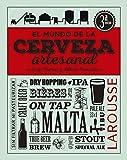 El mundo de la cerveza artesanal (Larousse - Libros Ilustrados/ Prácticos - Gastronomía)