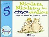 Nicolasa, Nicolaso y los cinco cerditos: Juega con el 5 (Castellano - A Partir De 3 Años - Libros Didácticos - El Zoo De Los Números)