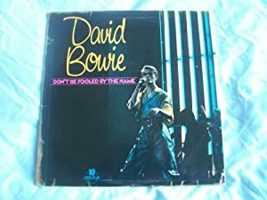 """DAVID BOWIE Don't Be Fooled By the Name 10"""""""