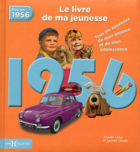 1956, Le Livre de ma jeunesse par Laurent CHOLLET
