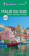 Italie du Sud : Rome, excursions en Sicile par Michelin