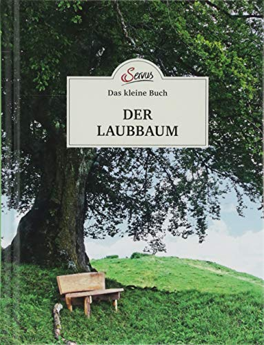 Das kleine Buch: Der Laubbaum