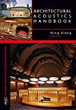 Architectural Acoustics Handbook (Information and Communication)