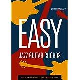Easy Jazz Guitar Chords (English Edition)