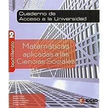 Matemáticas 2º Bachillerato - CC. Sociales - Cuaderno de Acceso a la Universidad