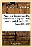 Telecharger Livres Academie des sciences Prix de medecine Rapport sur le concours de l annee 1864 (PDF,EPUB,MOBI) gratuits en Francaise