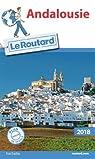 Guide du Routard Andalousie 2018 par Collectif