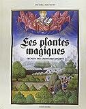 les plantes magiques secrets des grimoires anciens