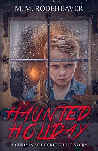 Haunted Holiday: A Christmas Cookie Ghost Story (English Edition)