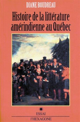 Histoire de la littérature amérindienne par Boudreau