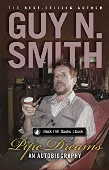 Pipe Dreams: An Autobiography by [Smith, Guy N]