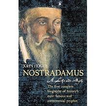 Nostradamus: A Life and Myth by John Hogue (2003-10-25)