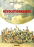 Révolutionnaires : Lénine, Mao, Che Guevara et tous les autres en BD | Simmat, Benoist, (1973-....). Auteur