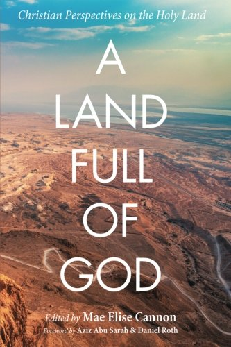 a-land-full-of-god-christian-perspectives-on-the-holy-land
