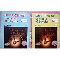 Chapterwise Solutions to Concepts of Physics of H.C. Verma VOL 1 & 2