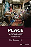 Place - an Introduction 2E (Short Introductions to Geography)