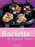 Raclette & heißer Stein: -
