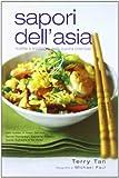 Sapori dell'Asia. Ricette e tradizioni della cucina orientale