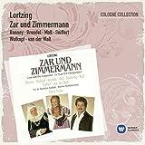 Zar Und Zimmermann - Komische Oper In Drei Aufzügen (Gesamtaufnahme In Deutscher Sprache)