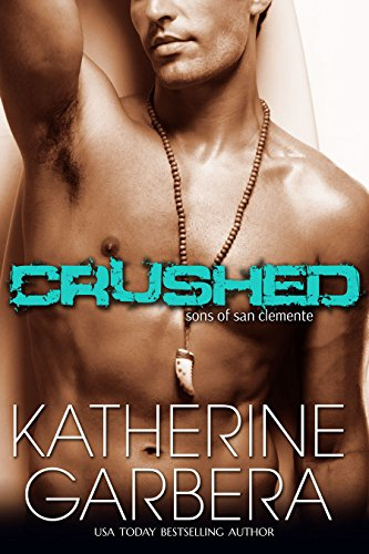 Crushed (Sons of San Clemente Book 1) (English Edition)