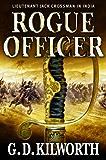 Rogue Officer (Sergeant 'Fancy Jack' Crossman Book 7)