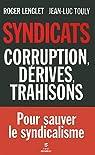 Syndicats, corruption, dérives, trahisons par Touly